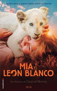 MIA Y EL LEON BLANCO - TIE IN