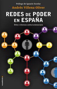 REDES DE PODER EN ESPAÑA - ELITES E INTERESES CONTRA LA DEMOCRACIA