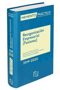MEMENTO PRACTICO REORGANIZACION EMPRESARIAL (FUSIONES) 2019-2020