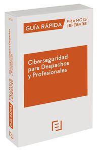 GUIA PRACTICA CIBERSEGURIDAD PARA DESPACHOS Y PROFESIONALES