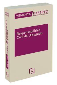 MEMENTO EXPERTO RESPONSABILIDAD CIVIL DEL ABOGADO
