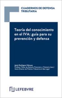 TEORIA DEL CONOCIMIENTO EN EL IVA - GUIA PARA SU PREVENCION Y DEFENSA