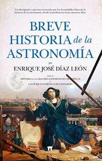 breve historia de la astronomia - Enrique Jose Diaz Leon