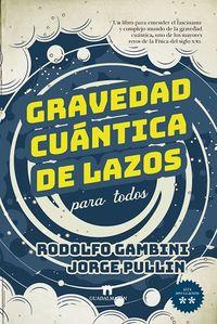 gravedad cuantica de lazos para todos - Rodolio Gambini