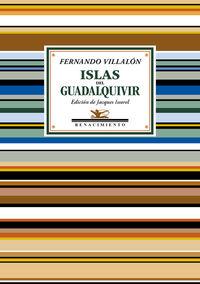 Islas Del Guadalquivir - Antologia Poetica - Fernando Villalon