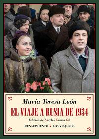 VIAJE A RUSIA DE 1934, EL - Y OTROS RECUERDOS SOVIETICOS