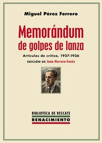 MEMORANDUM DE GOLPES DE LANZA - ARTICULOS DE CRITICA 1927-1936
