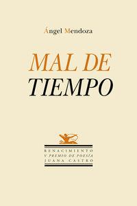 Mal De Tiempo - Angel Mendoza