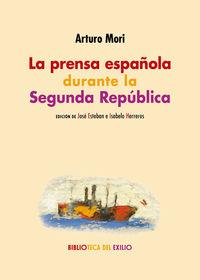 PRENSA ESPAÑOLA DURANTE LA SEGUNDA REPUBLICA, LA