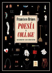 Poesia Y Collage - Francisco Brines