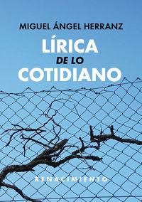 Lirica De Lo Cotidiano - Miguel Angel Herranz