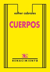 Cuerpos - Esther Cabrales