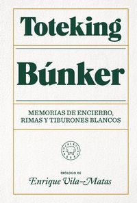 BUNKER - MEMORIAS DE ENCIERRO, RIMAS Y TIBURONES BLANCOS (ED LIMITADA)