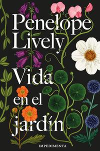 Vida En El Jardin - Penelope Lively