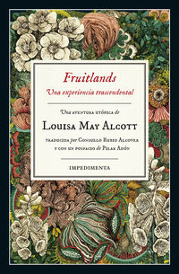 Fruitlands - Una Experiencia Trascendental - Louisa May Alcott