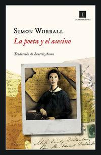 La poeta y el asesino - Simon Worrall