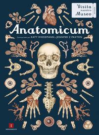 Anatomicum - Katy Wiedemann / Jennifer Z. Paxton