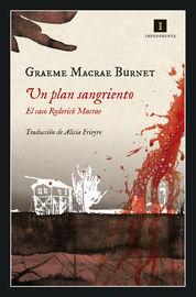Plan Sangriento, Un - El Caso Roderick Macrae - Graeme Macrae Burnet