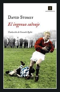 El ingenuo salvaje - David Storey