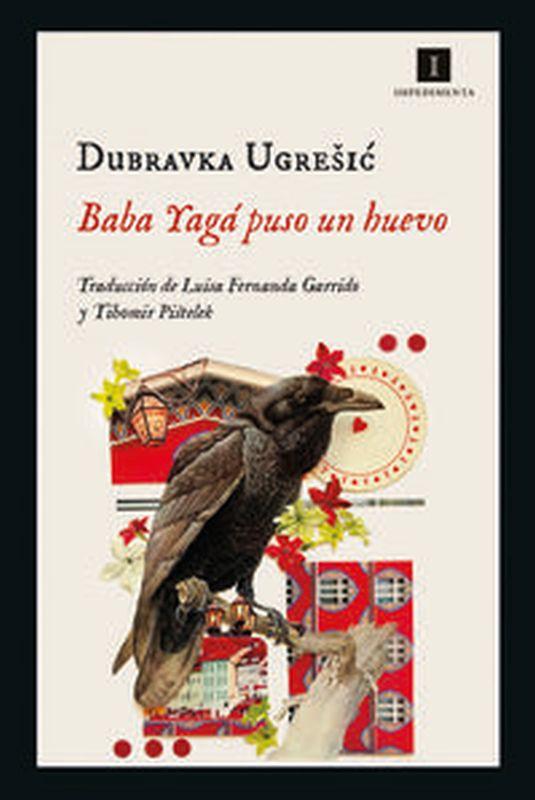 Baba Yaga Puso Un Huevo - Dubravka Ugresic