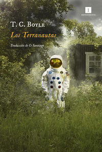 Los terranautas - T. C. Boyle