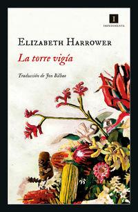 La torre vigia - Elizabeth Harrower