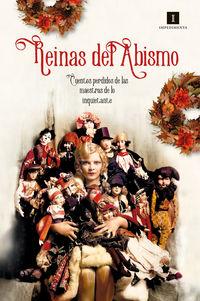 Reinas Del Abismo - Cuentos Perdidos De Las Maestras De Lo Inquietante - Mary E. Braddon / Marie Corelli / [ET AL. ]