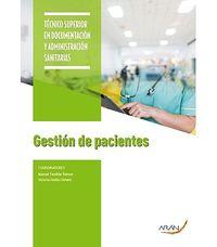 GS - GESTION DE PACIENTES - TECNICO SUPERIOR EN DOCUMENTACION Y ADMINISTRACION SANITARIAS