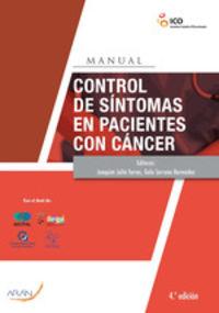 (4 Ed) Manual De Control De Sintomas En Pacientes Con Cancer - Joaquim Julia Torras / Gala Serrano Bermudez