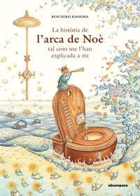 HISTORIA DE L'ARCA DE NOE TAL COMO ME LHAN EXPLICADA A MI