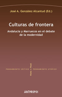 Culturas De Frontera - Jose A. Gonzalez Alcantud