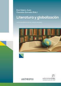 Literatura Y Globalizacion - Oswaldo Estrada (ed. ) / Eva Valero (ed. )