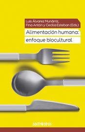 ALIMENTACION HUMANA - ENFOQUE BIOCULTURAL