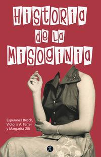 (2 ED) HISTORIA DE LA MISOGINIA (ED. REVISADA Y AUMENTADA)