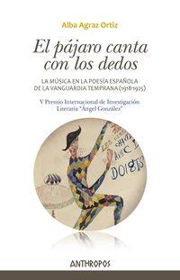 El pajaro canta con los dedos - Alba Agraz Ortiz
