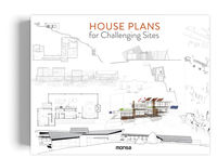 House Plans For Challenging Sites - Aa. Vv.