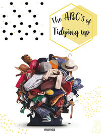 Abc's Of Tidying Up, The - Natalia Gecci (ed. ) / Anna Minguet (ed. )