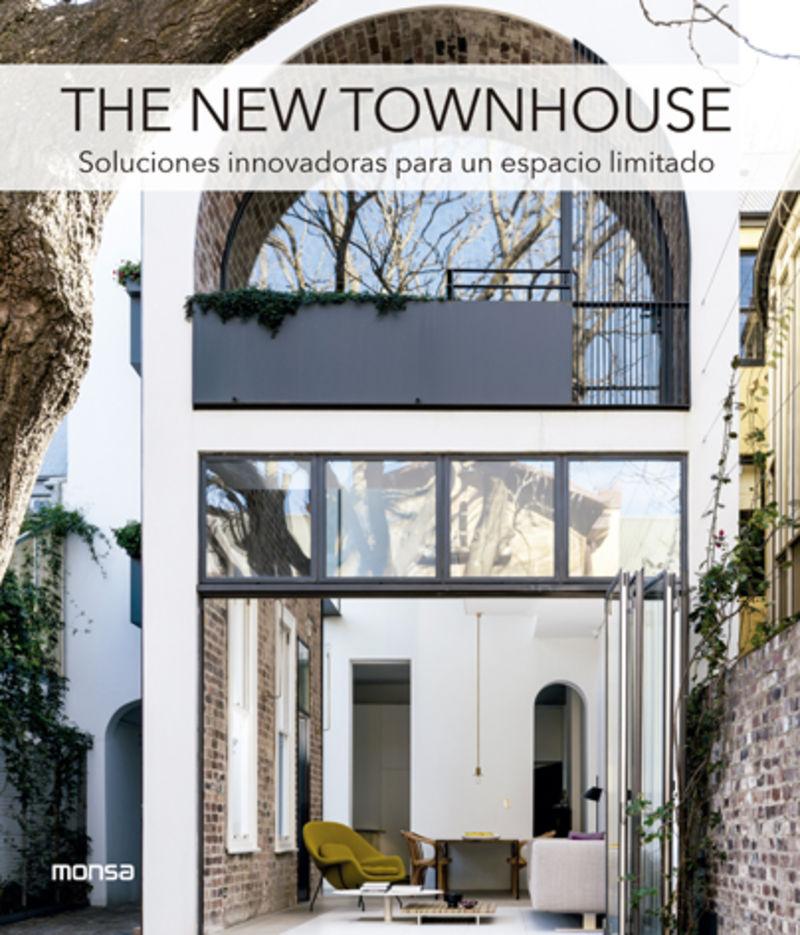 NEW TOWNHOUSE, THE - SOLUCIONES INNOVADORAS PARA UN ESPACIO LIMITADO