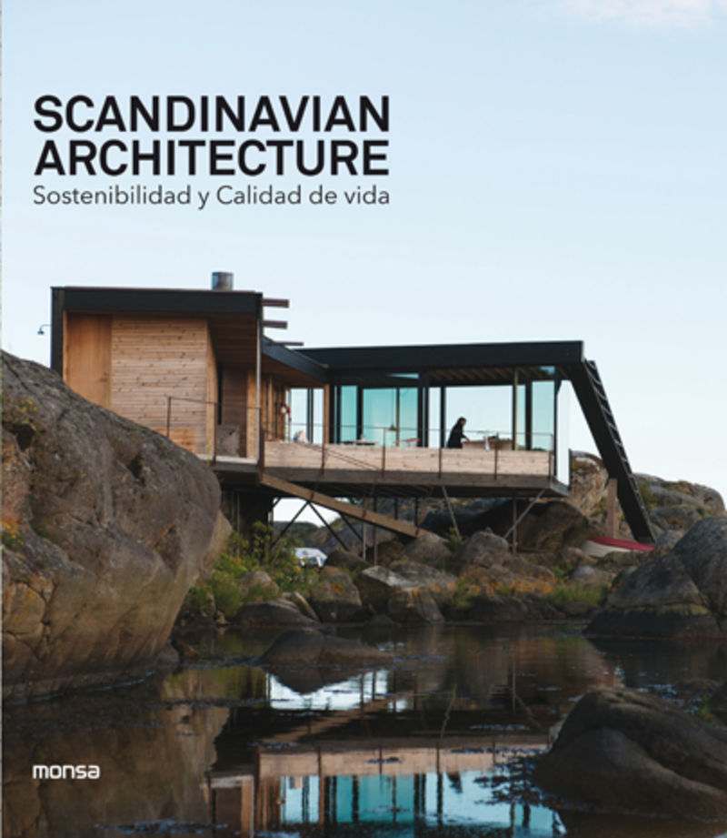 SCANDINAVIAN ARCHITECTURE - SOSTENIBILIDAD Y CALIDAD DE VIDA