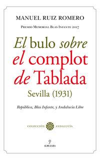 1931) , El bulo sobre el complot de tablada (sevilla - Manuel Ruiz Romero