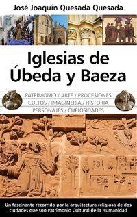 Iglesias De Ubeda Y Baeza - Jose Joaquin Quesada Quesada