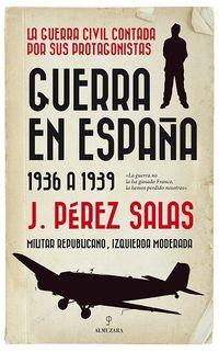 GUERRA EN ESPAÑA (1936 A 1939)
