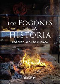 FOGONES DE LA HISTORIA, LOS