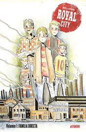 Royal City 1 - Familia Directa - Jeff Lemire