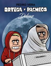 ORTEGA Y PACHECO 4 (DELUXE)