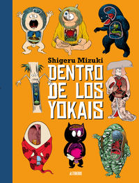 Dentro De Los Yokais - Shigeru Mizuki