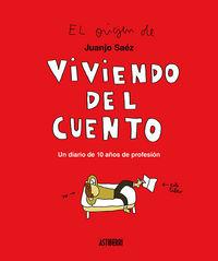 Viviendo Del Cuento - Juanjo Saez