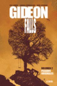 GIDEON FALLS 2 - PECADOS ORIGINALES