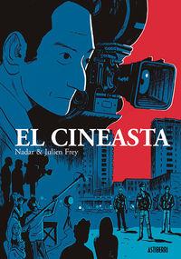 El cineasta - Julien Frey / Nadar (il. )
