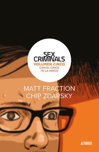 Sex Criminals 5 - Con El Cinco Te La Hinco - Matt Fraction / Chip Zdarsky